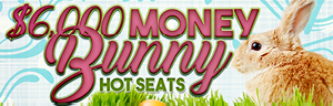 Come in to Tulalip Bingo & Slots just north of Seattle near Marysville, WA on I-5 Tuesdays and Fridays in April to earn Free Play and cash prizes in the $6,000 Money Bunny Hot Seats!