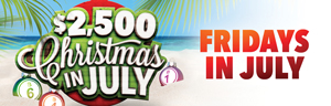 Play at Tulalip Bingo & Slots north of Seattle near Marysville, WA on I-5 with the $2,500 Christmas in July hot seat drawings every Friday in July!