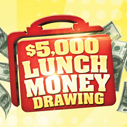 At Tulalip Bingo & Slots enter the $5,000 Lunch Money Drawing every Monday and Wednesday in September - located near Marysville on I-5!
