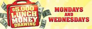 At Tulalip Bingo & Slots enter the $5,000 Lunch Money Drawing every Monday and Wednesday in September - located just north of Everett on I-5!