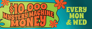At Tulalip Bingo & Slots north of Everett near Marysville, WA on I-5 you can play $10,000 Mystery Machine Money on Mondays and Wednesdays in June!