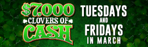 Image of the $7,000 CLOVERS OF CASH promotion at Tulalip Bingo