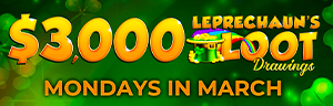 Image of the $3,000 LEPRECHAUN'S LOOT DRAWINGS promotion at Tulalip Bingo