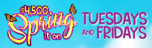 Two winners will be drawn at each half-time session to choose a butterfly to reveal cash up to $500 at Tulalip Bingo!