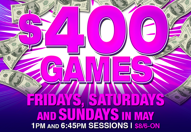 Tulalip Bingo - $400 Games Fridays, Saturdays & Sundays in May. $400 Games $8/6-ON @ 1PM & 6:45 PM Sessions.