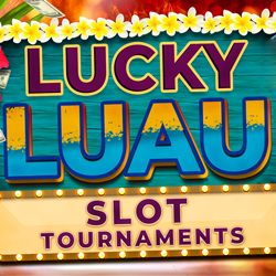 At Tulalip Bingo & Slots near Marysville, WA on I-5 enter the Lucky Luau Slot Tournaments on Mondays in August!