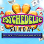 At Tulalip Bingo & Slots near Marysville, WA on I-5 play Psychedelic Sunday Slot Tournaments in June!