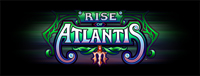 At Tulalip Bingo & Slots north of Edmonds and Everett on I-5 play the fun Rise of Atlantis premium video gaming slot machine!