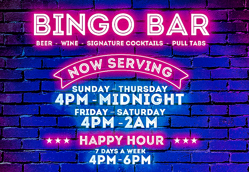 Tulalip Bingo has new hours open Sunday - Thursday 11AM - midnight, Friday - Saturday 11AM - 2AM. Two bingo sessions 1PM & 6:45PM. 15 minutes north of Everett.