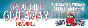 Image of the GREAT GIFT GIVEAWAY DRAWINGS promotion at Tulalip Bingo