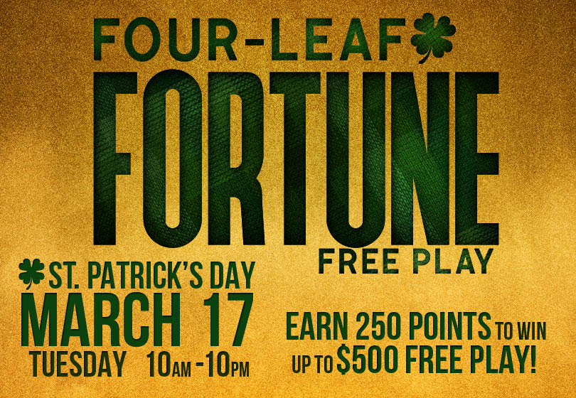 Image of the FOUR-LEAF FORTUNE FREE PLAY promotion at Tulalip Bingo