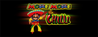 At Tulalip Bingo & Slots north of Edmonds and Everett on I-5 play the fun  More More Chilli premium video gaming slot machine!