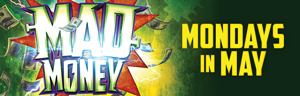 Tulalip Bingo near Seattle on I-5 features Mad Money Mondays in May!