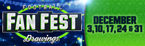 At Tulalip Bingo & Slots near Everett on I-5 play the Football Fan Fest Drawing Sundays in December!