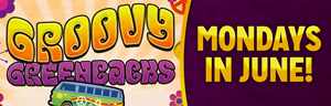 Tulalip Bingo north of Seattle near Seattle, WA on I-5 invites you to play Groovy Greenbacks on Mondays in June!